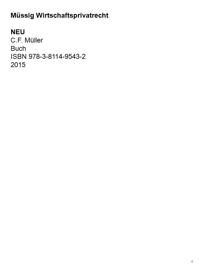 4 Müssig Wirtschaftsprivatrecht NEU C.F. Müller Buch ISBN 978-3-8114-9543-2 2015