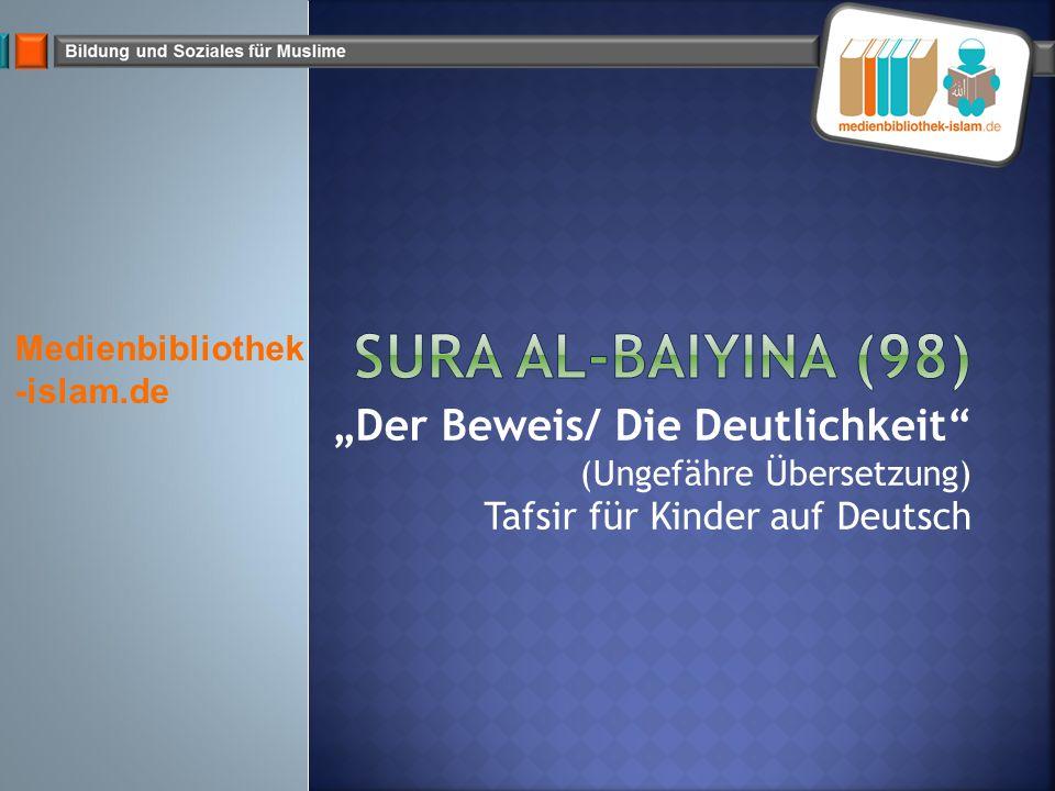 """""""Der Beweis/ Die Deutlichkeit"""" (Ungefähre Übersetzung) Tafsir für Kinder auf Deutsch Medienbibliothek -islam.de"""