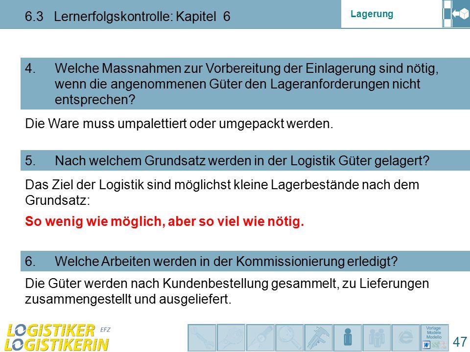 Lagerung 6.3 Lernerfolgskontrolle: Kapitel 6 47 7.