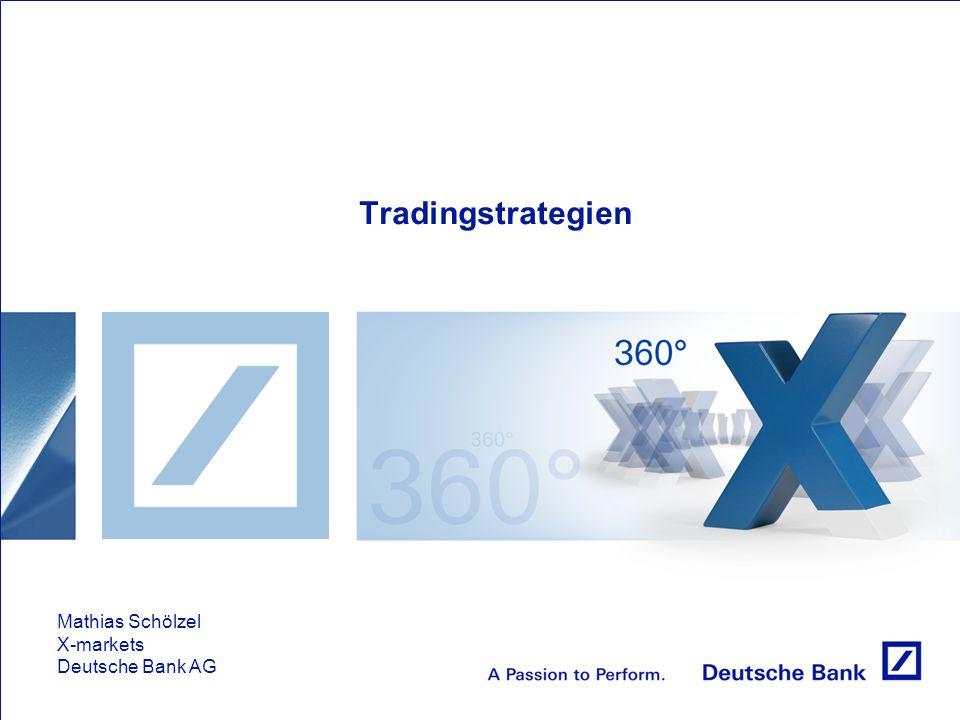 Tradingstrategien Mathias Schölzel X-markets Deutsche Bank AG