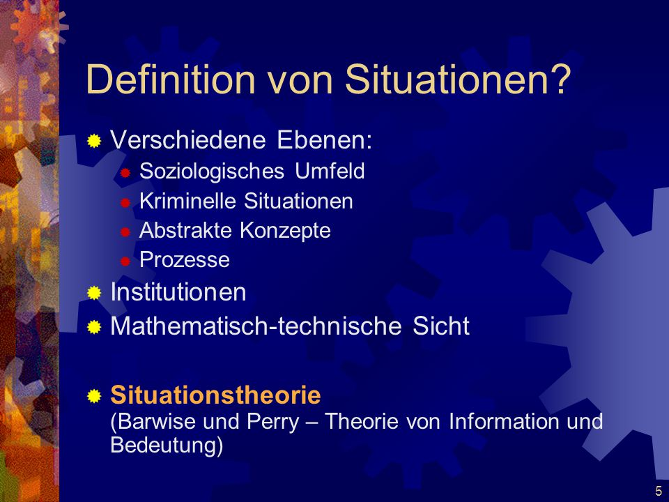 5 Definition von Situationen.