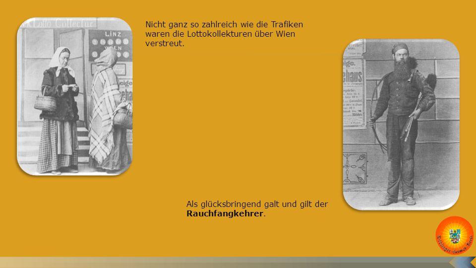Nicht ganz so zahlreich wie die Trafiken waren die Lottokollekturen über Wien verstreut.