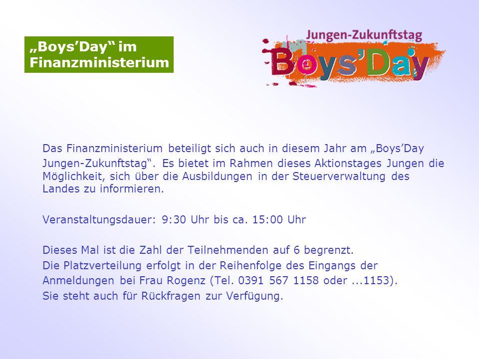 """Das Finanzministerium beteiligt sich auch in diesem Jahr am """"Boys'Day Jungen-Zukunftstag"""". Es bietet im Rahmen dieses Aktionstages Jungen die Möglichk"""