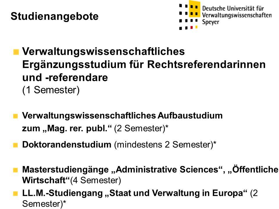 """Verwaltungswissenschaftliches Ergänzungsstudium für Rechtsreferendarinnen und -referendare (1 Semester) Verwaltungswissenschaftliches Aufbaustudium zum """"Mag."""