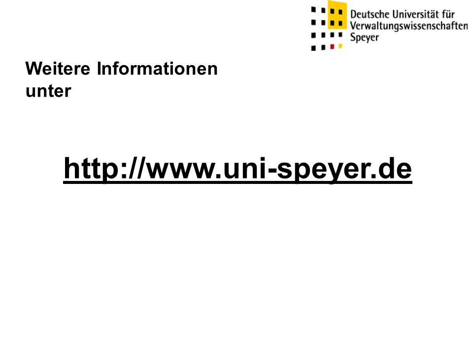 http://www.uni-speyer.de Weitere Informationen unter