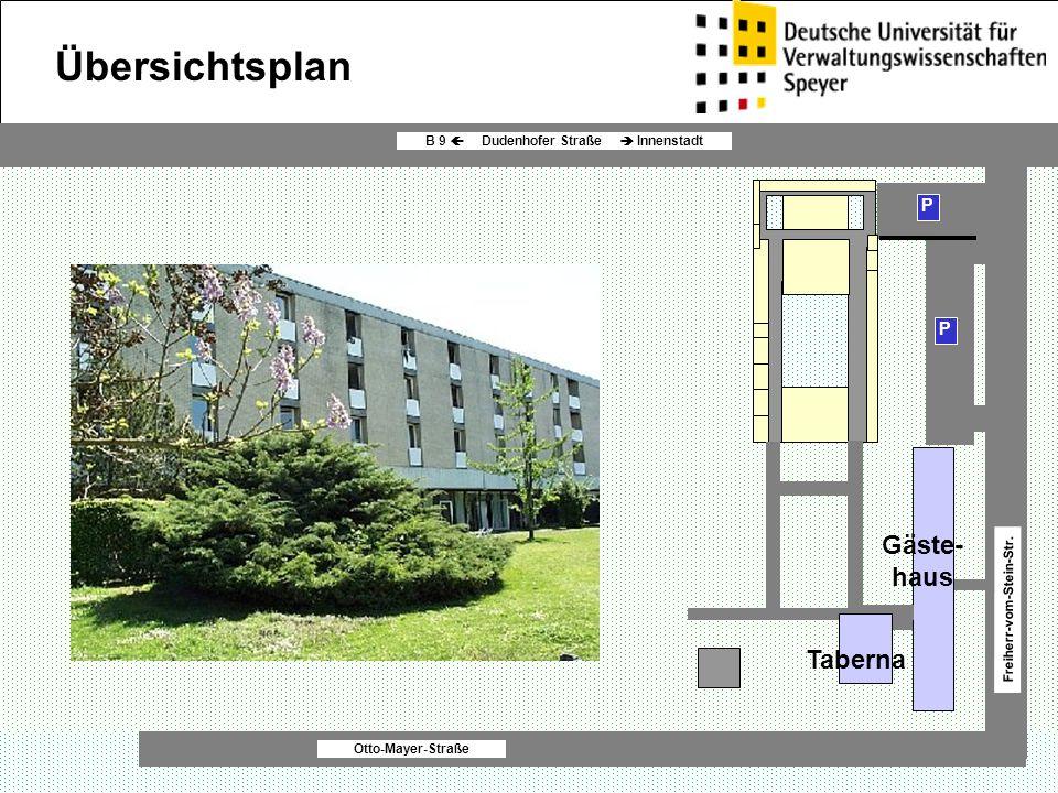 P P Gäste- haus Otto-Mayer-Straße B 9  Dudenhofer Straße  Innenstadt Freiherr-vom-Stein-Str. Übersichtsplan Taberna