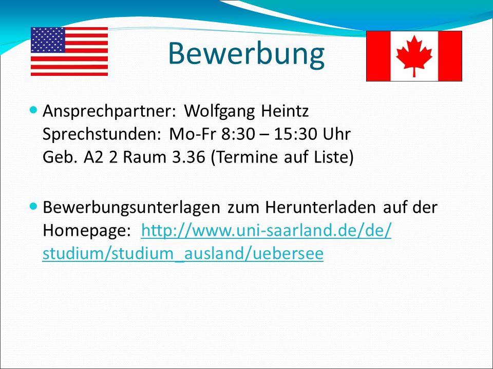 Bewerbung Ansprechpartner: Wolfgang Heintz Sprechstunden: Mo-Fr 8:30 – 15:30 Uhr Geb. A2 2 Raum 3.36 (Termine auf Liste) Bewerbungsunterlagen zum Heru