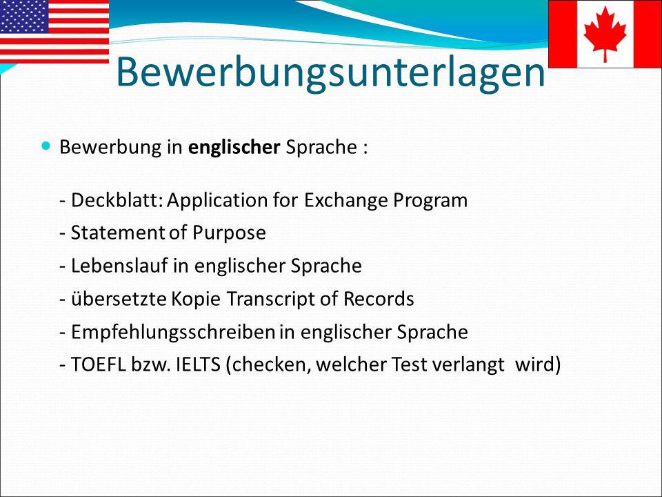 Bewerbungsunterlagen Bewerbung in englischer Sprache : - Deckblatt: Application for Exchange Program - Statement of Purpose - Lebenslauf in englischer