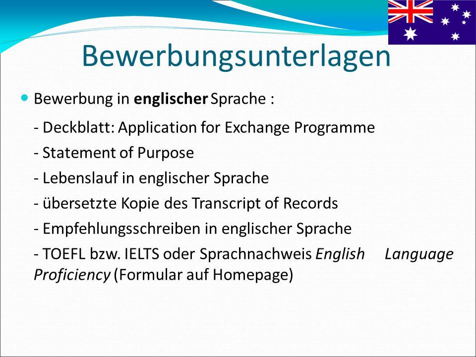 Bewerbungsunterlagen Bewerbung in englischer Sprache : - Deckblatt: Application for Exchange Programme - Statement of Purpose - Lebenslauf in englisch