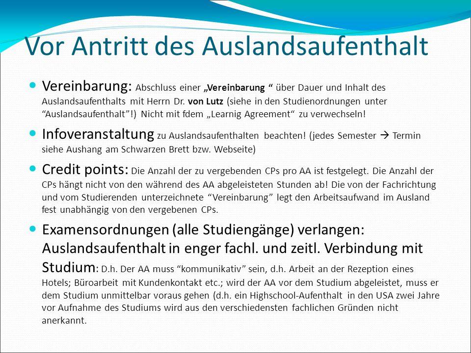 """Vor Antritt des Auslandsaufenthalt Vereinbarung: Abschluss einer """"Vereinbarung """" über Dauer und Inhalt des Auslandsaufenthalts mit Herrn Dr. von Lutz"""