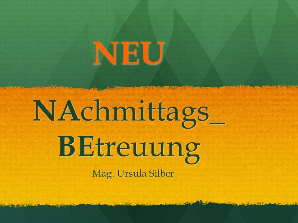 NEU NA chmittags_ BE treuung Mag. Ursula Silber