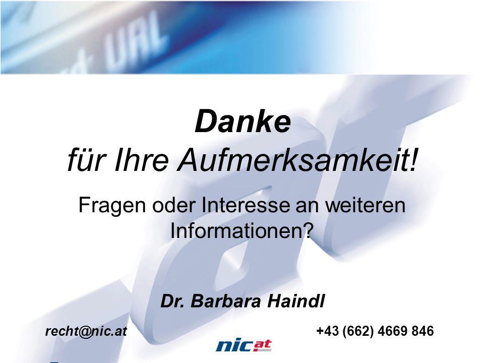 4.2.200511 Danke für Ihre Aufmerksamkeit! Fragen oder Interesse an weiteren Informationen? Dr. Barbara Haindl recht@nic.at+43 (662) 4669 846