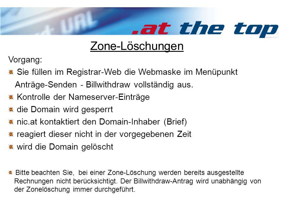 Vorgang: Sie füllen im Registrar-Web die Webmaske im Menüpunkt Anträge-Senden - Billwithdraw vollständig aus.