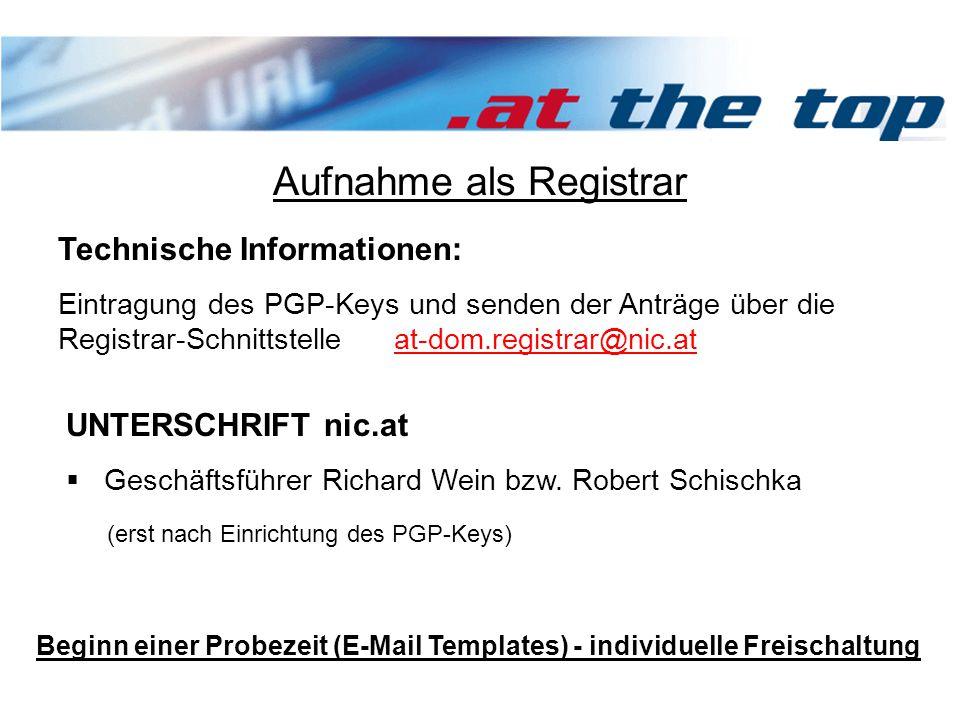 Aufnahme als Registrar UNTERSCHRIFT nic.at  Geschäftsführer Richard Wein bzw.