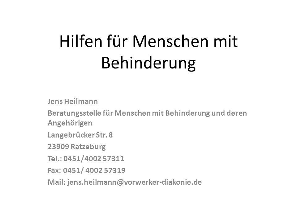 Hilfen für Menschen mit Behinderung Jens Heilmann Beratungsstelle für Menschen mit Behinderung und deren Angehörigen Langebrücker Str.