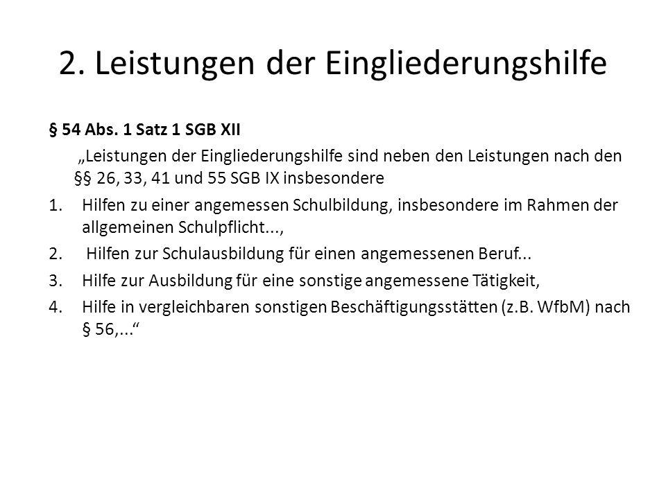 2.Leistungen der Eingliederungshilfe § 54 Abs.