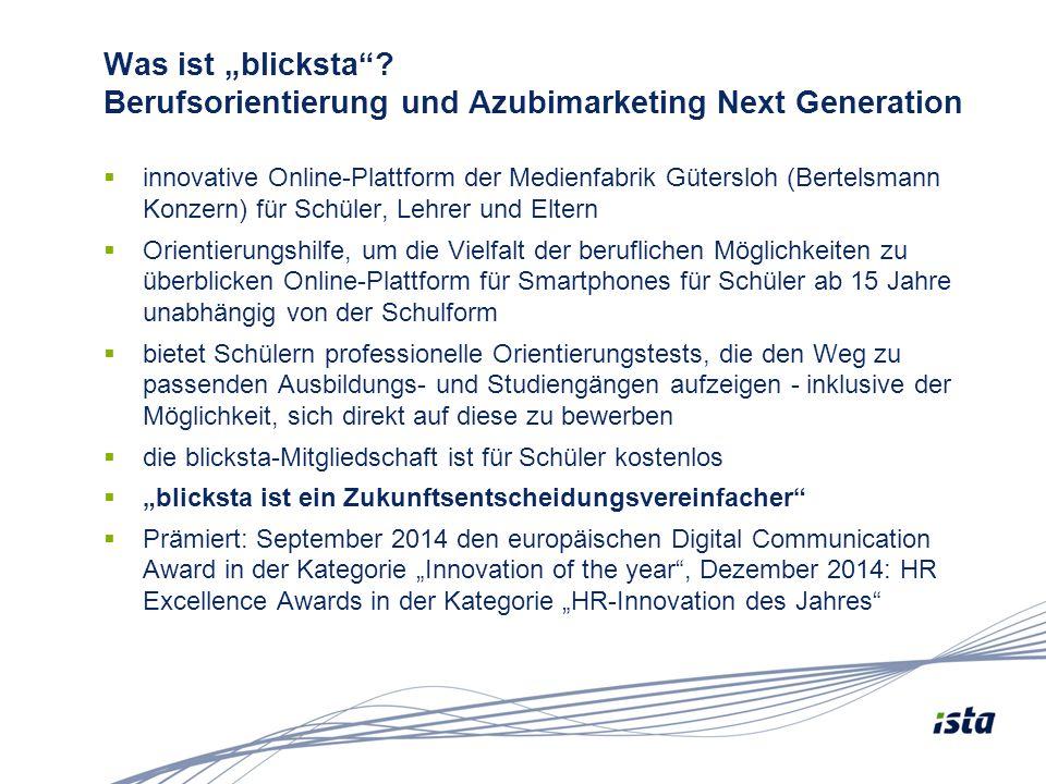 """Was ist """"blicksta""""? Berufsorientierung und Azubimarketing Next Generation  innovative Online-Plattform der Medienfabrik Gütersloh (Bertelsmann Konzer"""