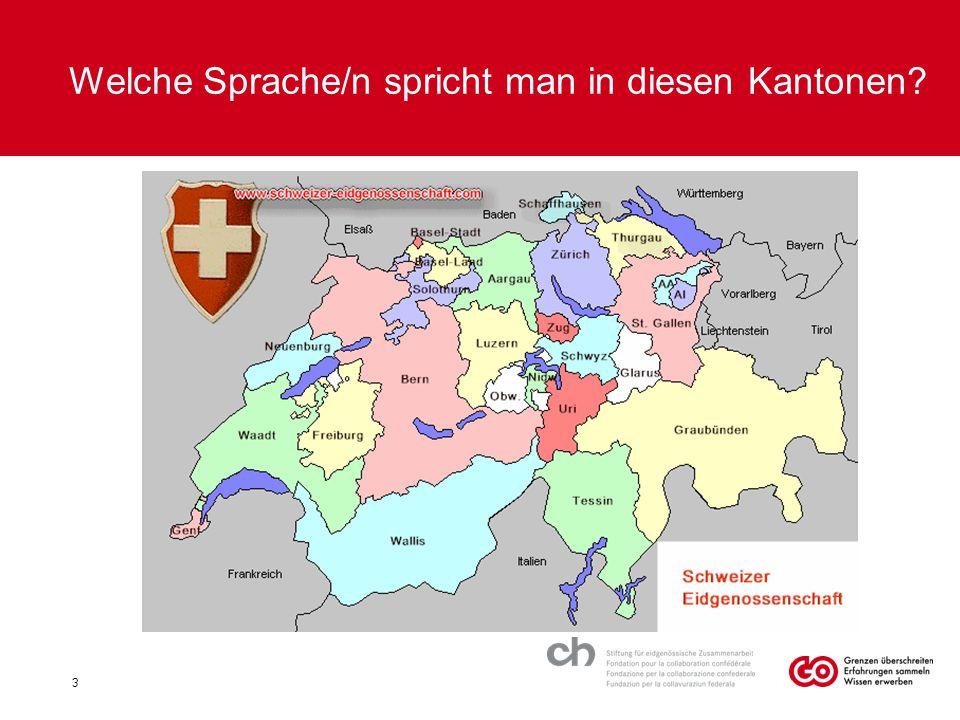 Welche Sprache/n spricht man in diesen Kantonen? 3