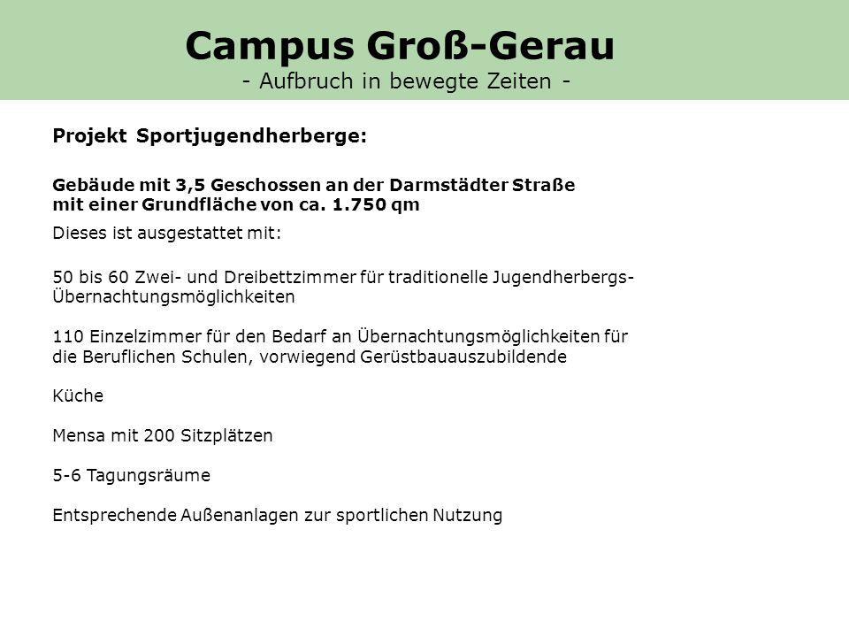Projekt Sportjugendherberge: Gebäude mit 3,5 Geschossen an der Darmstädter Straße mit einer Grundfläche von ca.