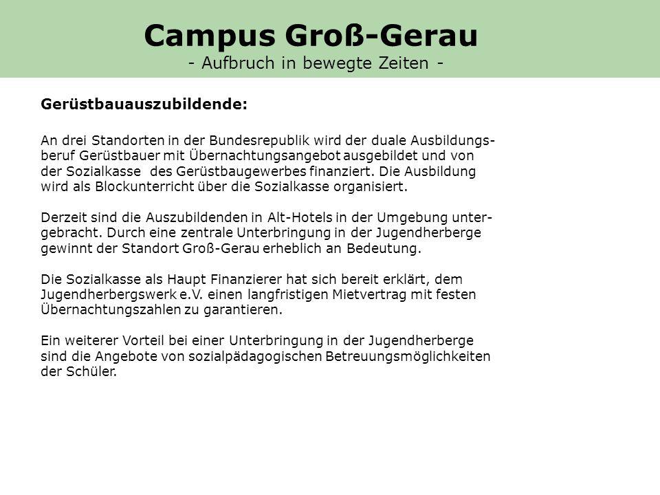 Gerüstbauauszubildende: An drei Standorten in der Bundesrepublik wird der duale Ausbildungs- beruf Gerüstbauer mit Übernachtungsangebot ausgebildet und von der Sozialkasse des Gerüstbaugewerbes finanziert.