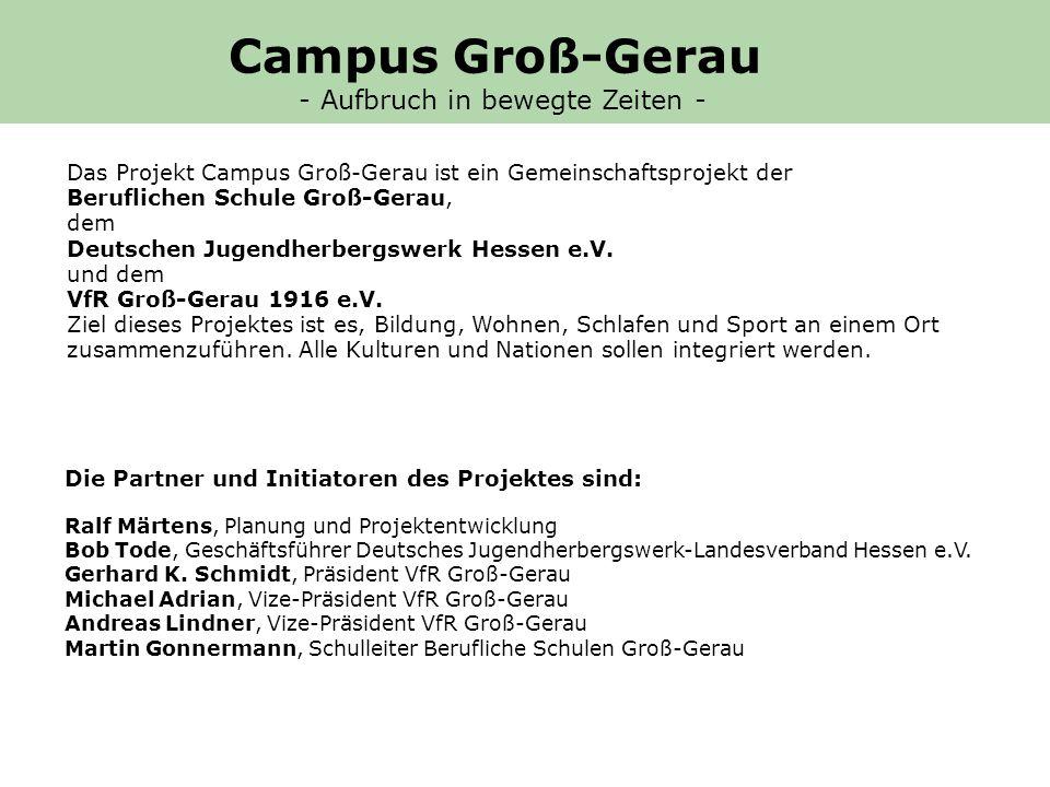 Das Projekt Campus Groß-Gerau ist ein Gemeinschaftsprojekt der Beruflichen Schule Groß-Gerau, dem Deutschen Jugendherbergswerk Hessen e.V.