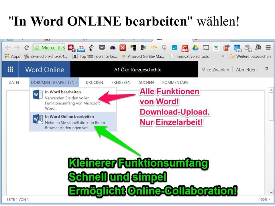 In Word ONLINE bearbeiten wählen!