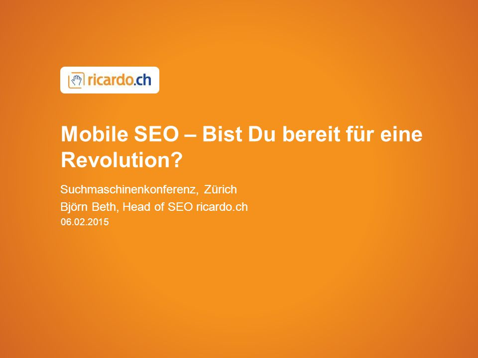 Mobile SEO – Bist Du bereit für eine Revolution.