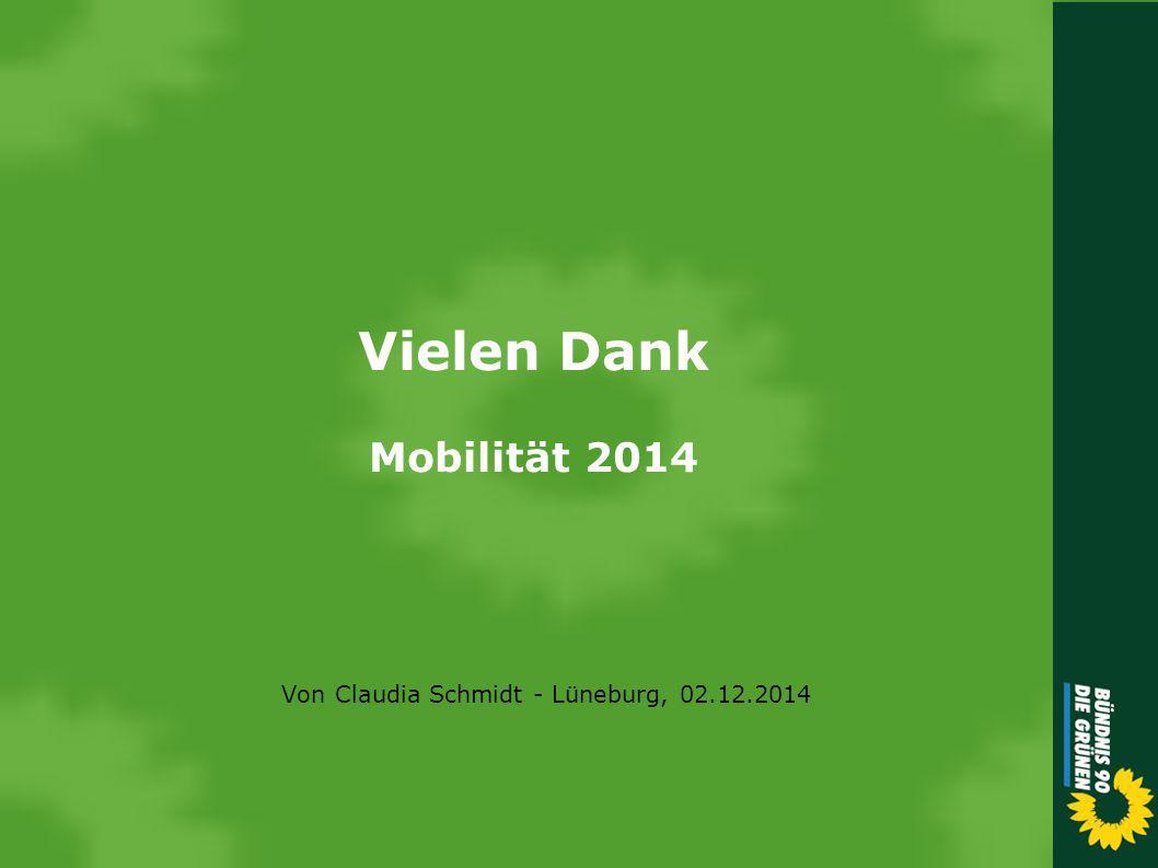 Vielen Dank Mobilität 2014 Von Claudia Schmidt - Lüneburg, 02.12.2014