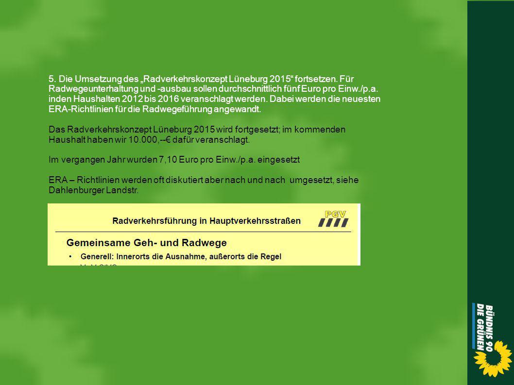 """5. Die Umsetzung des """"Radverkehrskonzept Lüneburg 2015 fortsetzen."""