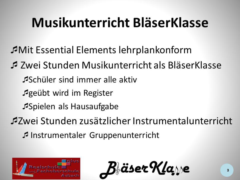 Musikunterricht BläserKlasse  Mit Essential Elements lehrplankonform  Zwei Stunden Musikunterricht als BläserKlasse  Schüler sind immer alle aktiv  geübt wird im Register  Spielen als Hausaufgabe  Zwei Stunden zusätzlicher Instrumentalunterricht  Instrumentaler Gruppenunterricht 3