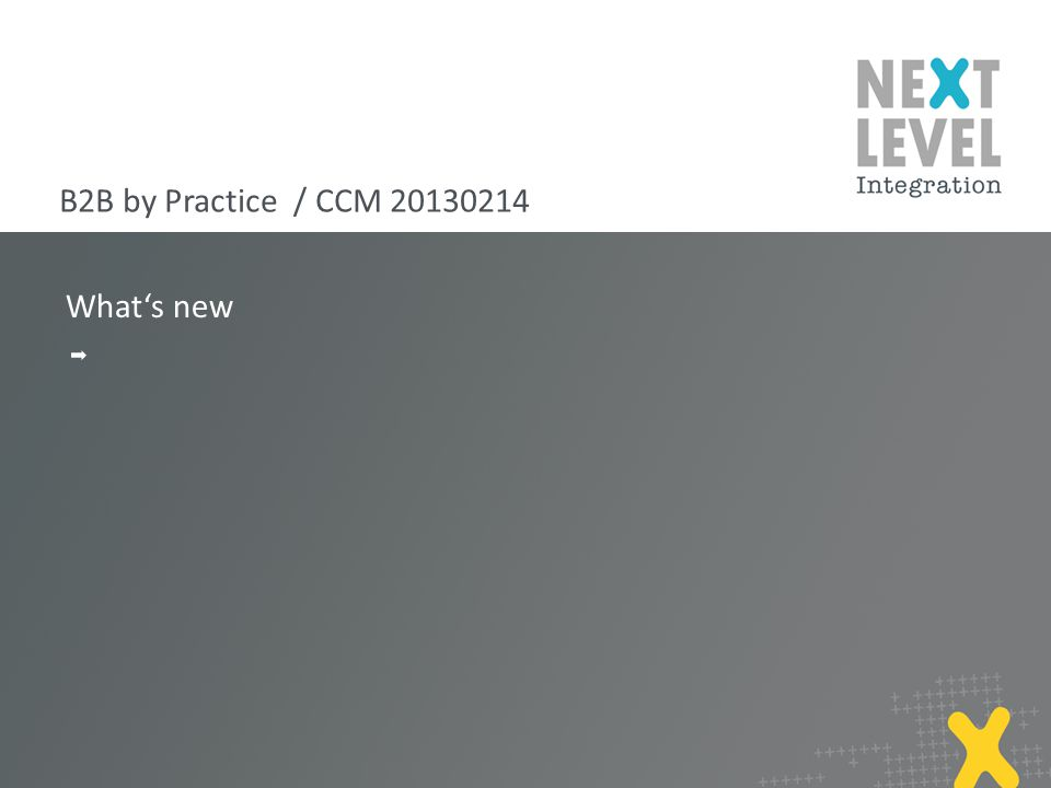 What's new B2B by Practice / CCM