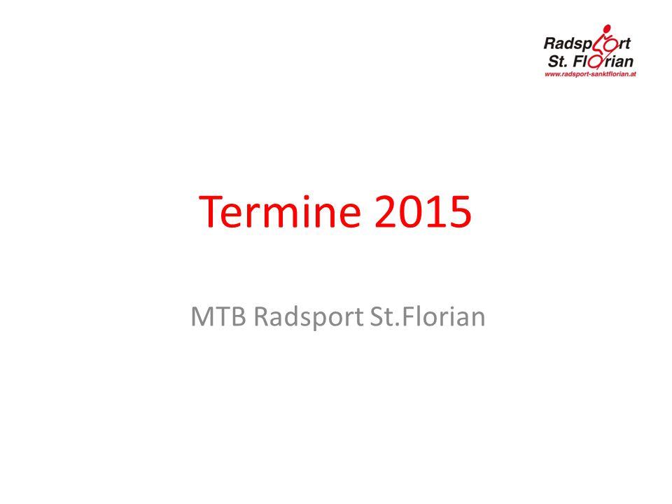 Termine 2015 MTB Radsport St.Florian