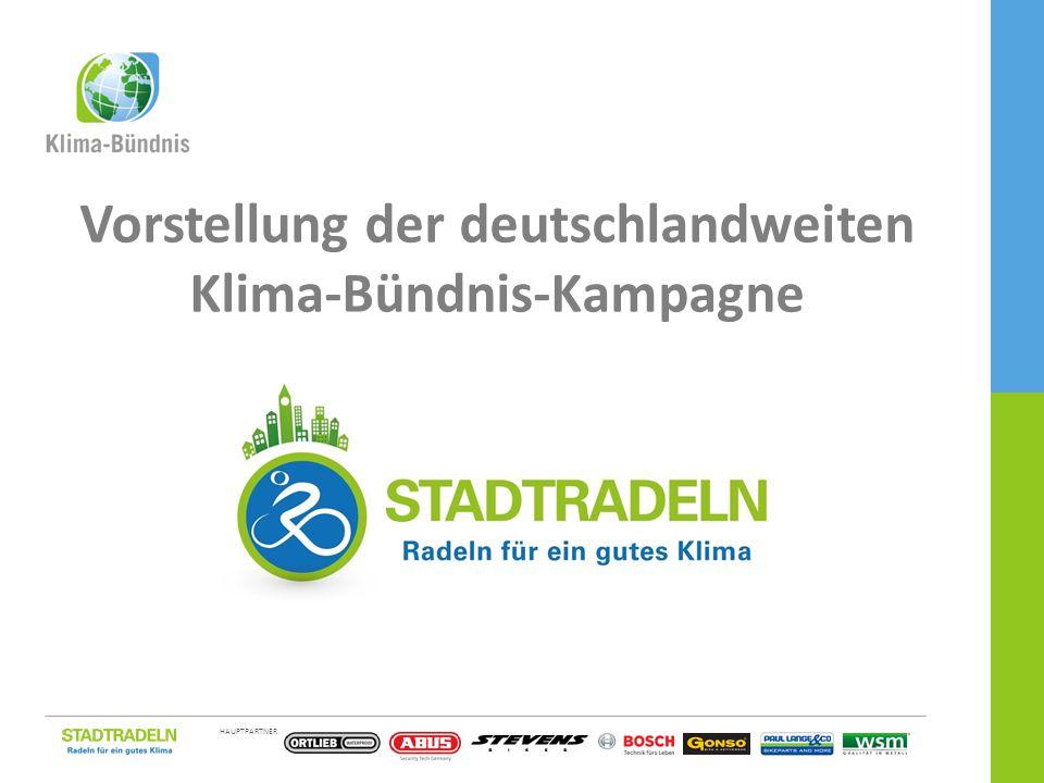 HAUPTPARTNER EINE KAMPAGNE DES 1 / 15 Vorstellung der deutschlandweiten Klima-Bündnis-Kampagne