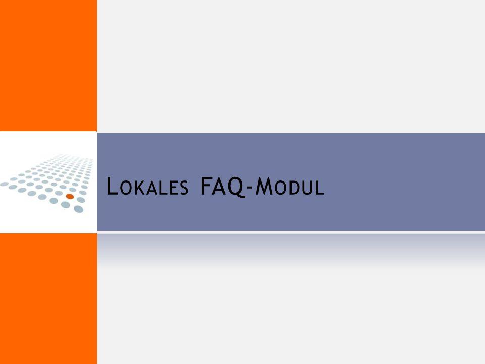 L OKALES FAQ-M ODUL