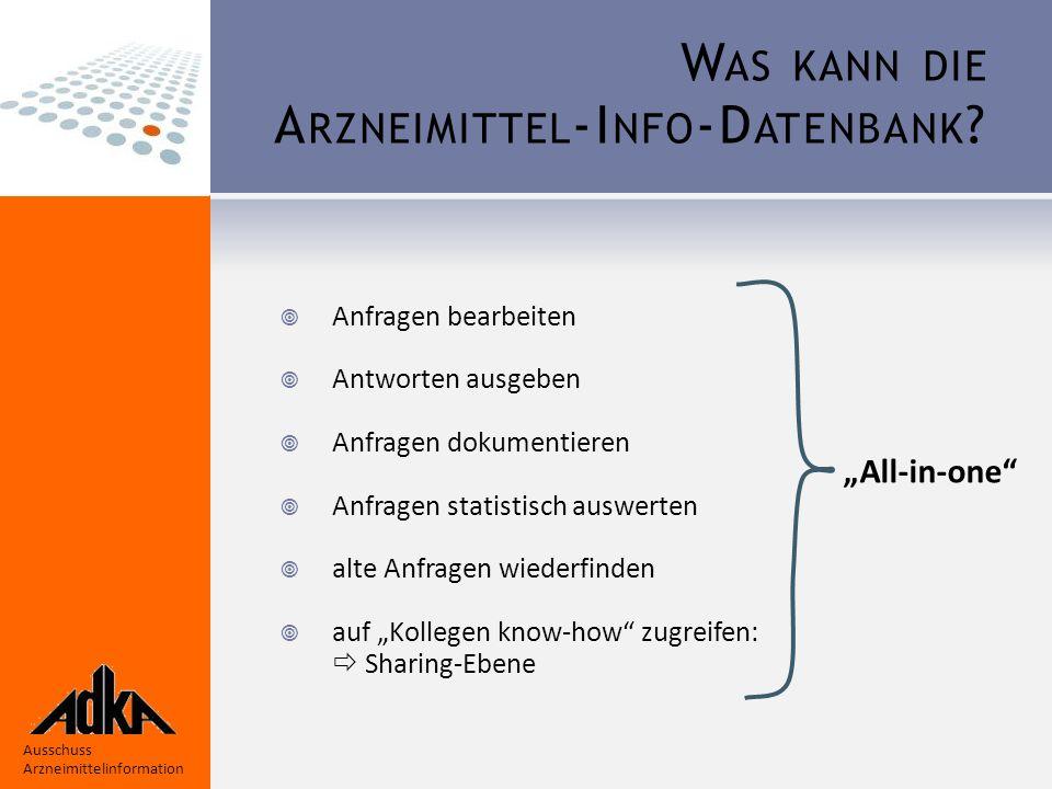 """Ausschuss Arzneimittelinformation Im Menu """"Sharing-Ebene kann man Anfragen anderer Kollegen und deren Antworten einsehen."""