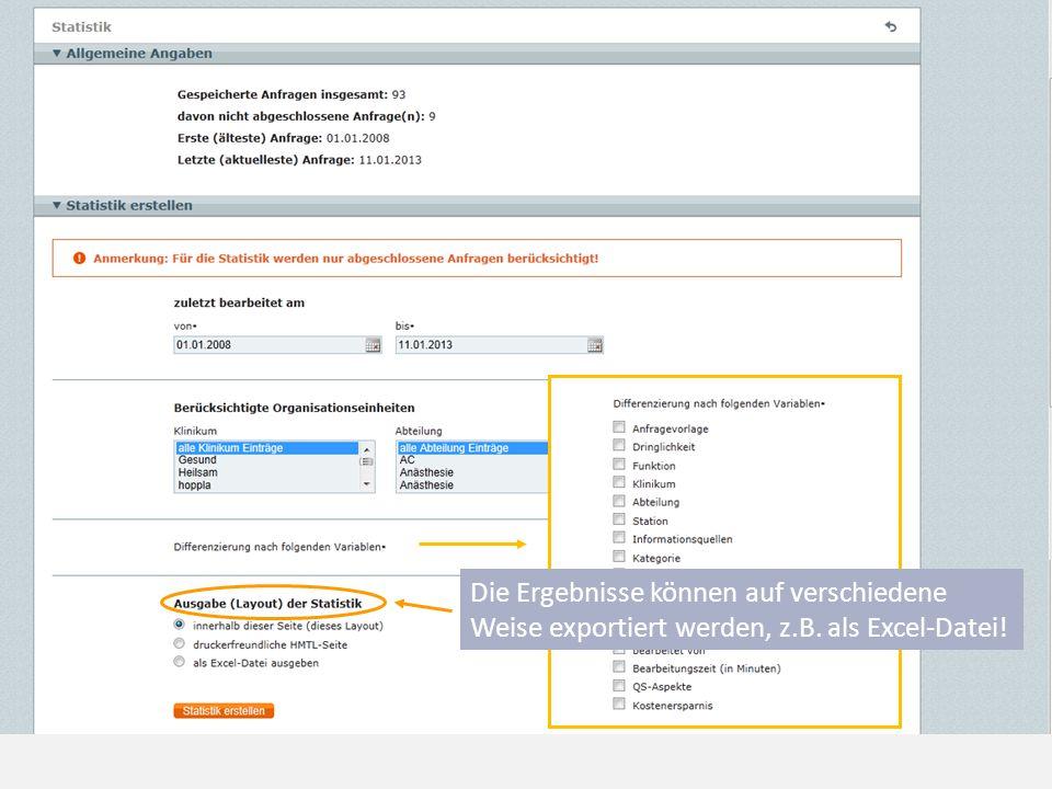 Die Ergebnisse können auf verschiedene Weise exportiert werden, z.B. als Excel-Datei!