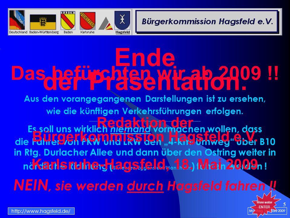 5 Das befürchten wir ab 2009 !. Montag, 16.