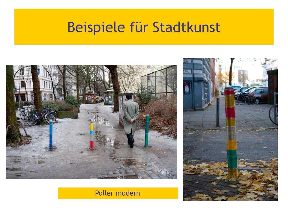 Beispiele für Stadtkunst Poller modern