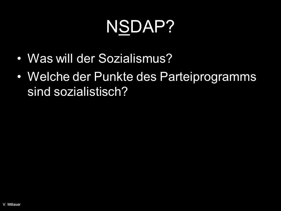 V.Willauer NSDAP. 1. Alle Deutschsprachigen bilden zusammen Grossdeutschland.