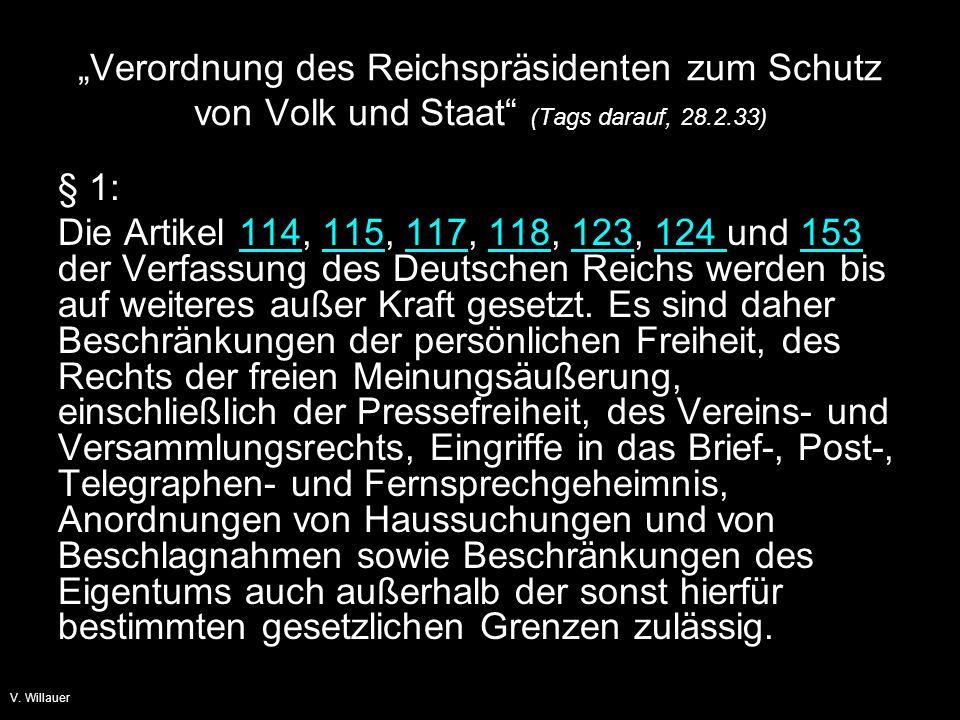 """V. Willauer Begründung? Um die """"kommunistischen staatsgefährdenden Gewaltakte abzuwehren"""