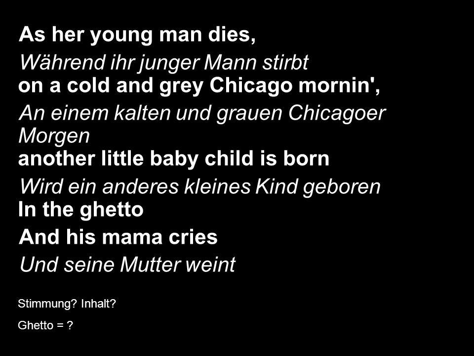 Das Warschauer Ghetto Elvis Presley: In the Ghetto Stimmung.