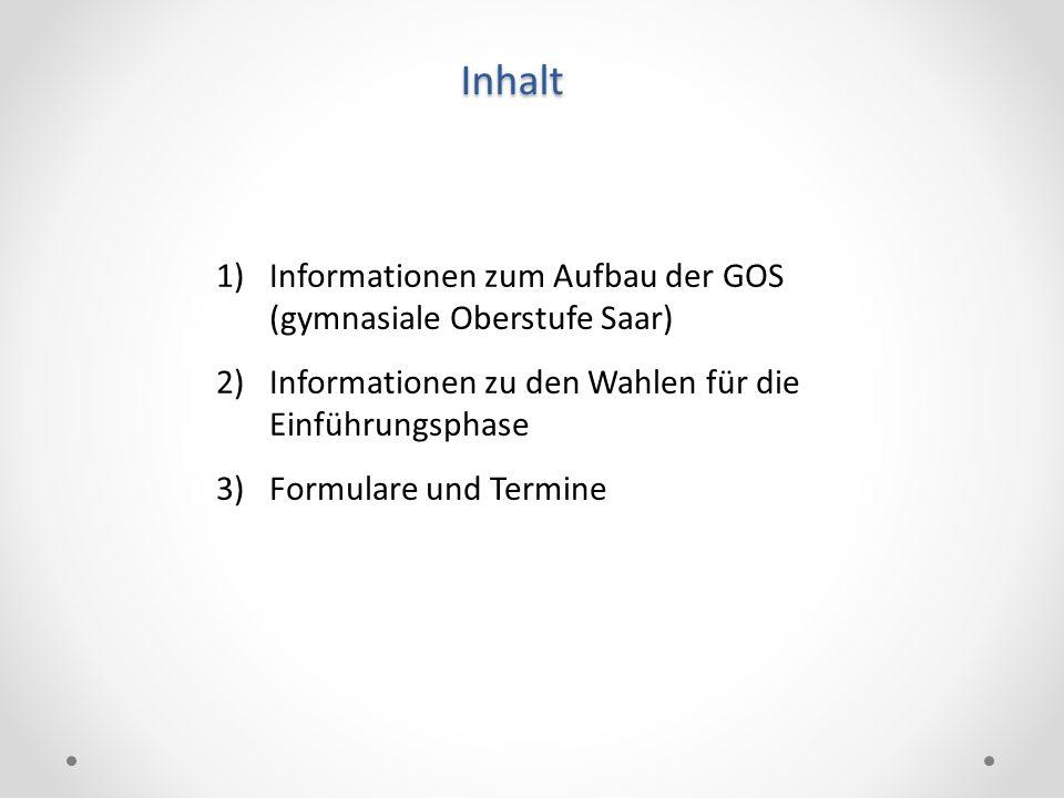 Informationen zum Aufbau der GOS (gymnasiale Oberstufe Saar)