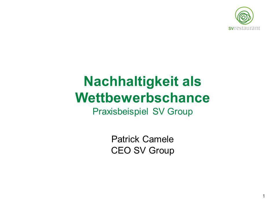Nachhaltigkeit als Wettbewerbschance Praxisbeispiel SV Group Patrick Camele CEO SV Group 1