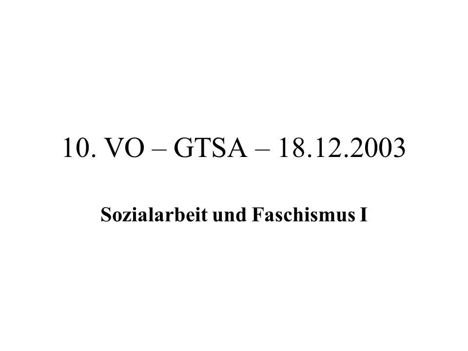 10. VO – GTSA – 18.12.2003 Sozialarbeit und Faschismus I