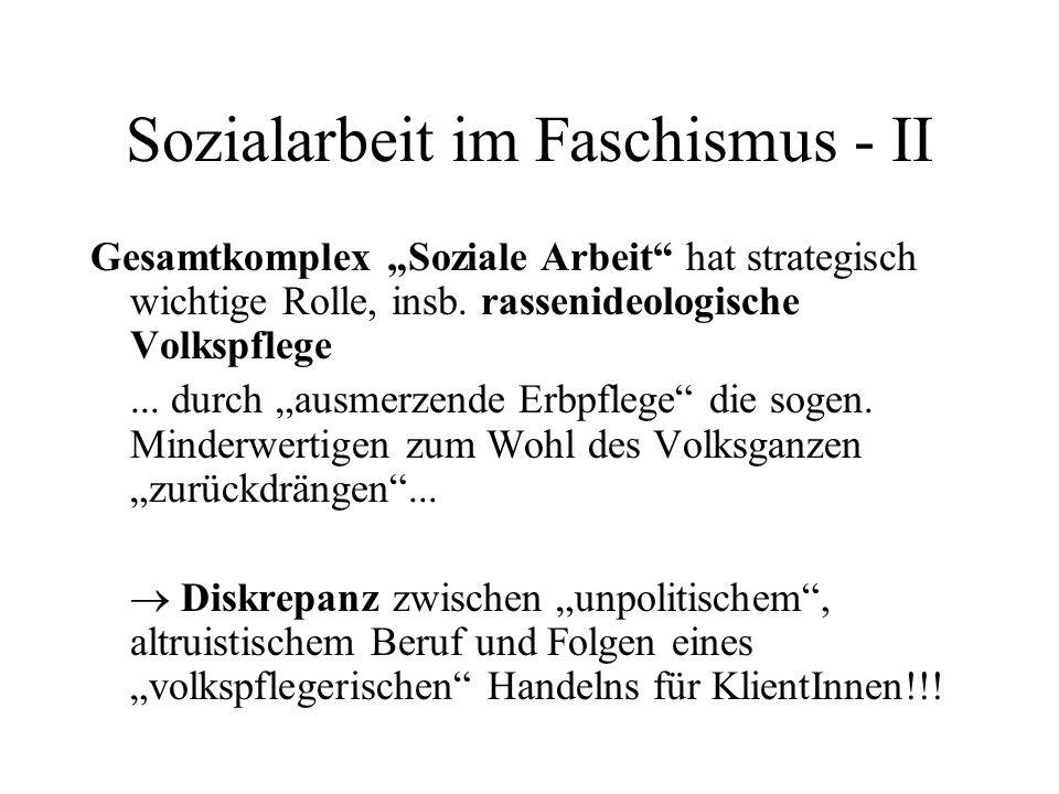 """Sozialarbeit im Faschismus - II Gesamtkomplex """"Soziale Arbeit"""" hat strategisch wichtige Rolle, insb. rassenideologische Volkspflege... durch """"ausmerze"""