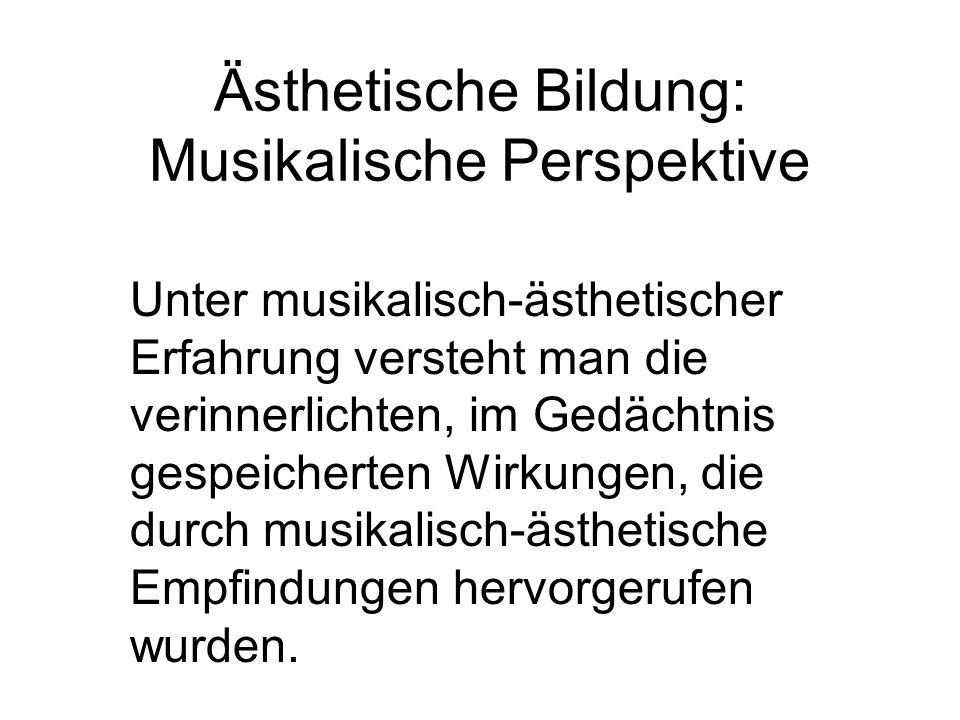 Unter musikalisch-ästhetischer Erfahrung versteht man die verinnerlichten, im Gedächtnis gespeicherten Wirkungen, die durch musikalisch-ästhetische Empfindungen hervorgerufen wurden.