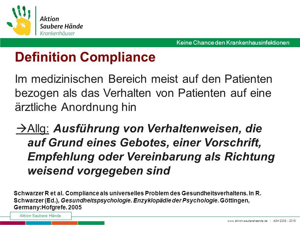 www.aktion-sauberehaende.de   ASH 2008 - 2016 Keine Chance den Krankenhausinfektionen Aktion Saubere Hände Keine Chance den Krankenhausinfektionen Def