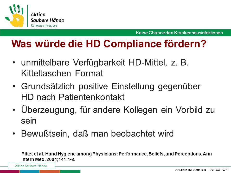 www.aktion-sauberehaende.de   ASH 2008 - 2016 Keine Chance den Krankenhausinfektionen Aktion Saubere Hände Keine Chance den Krankenhausinfektionen Was