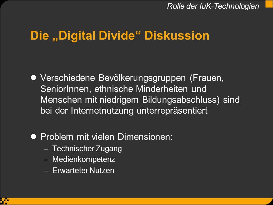 """Die """"Digital Divide"""" Diskussion Verschiedene Bevölkerungsgruppen (Frauen, SeniorInnen, ethnische Minderheiten und Menschen mit niedrigem Bildungsabsch"""
