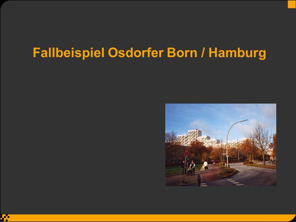 Fallbeispiel Osdorfer Born / Hamburg